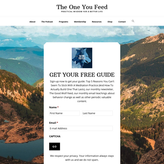 The One You Feed - Practical Wisdom for a Better Life