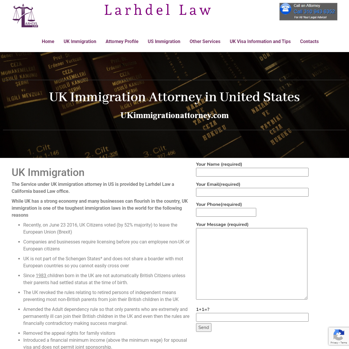 UK Immigration Attorney - call us on 310 943 6352