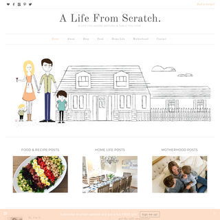 A Life From Scratch. - A Life You Adore Around A Table You Love.