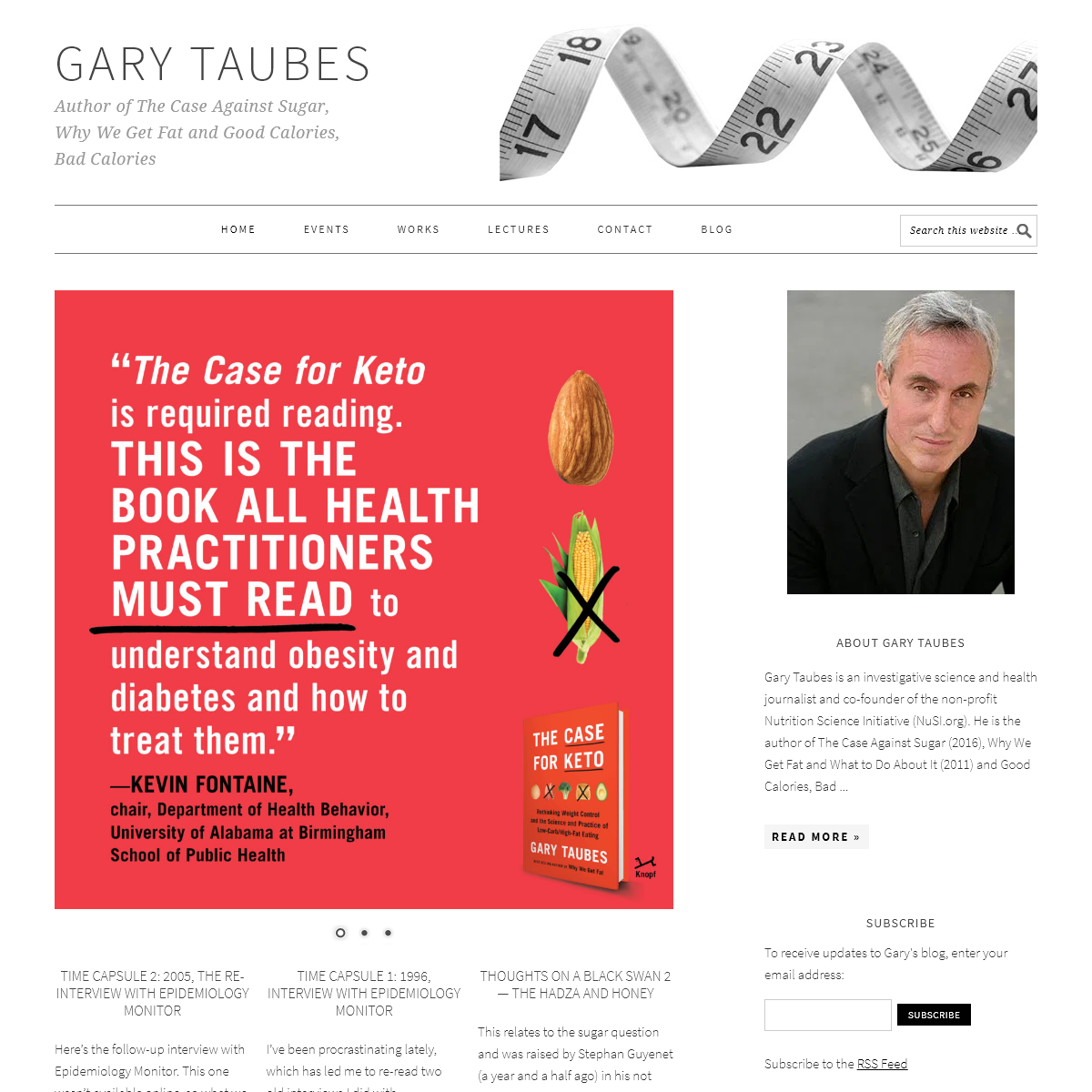 Gary Taubes — Author of The Case Against Sugar, Why We Get Fat and Good Calories, Bad Calories