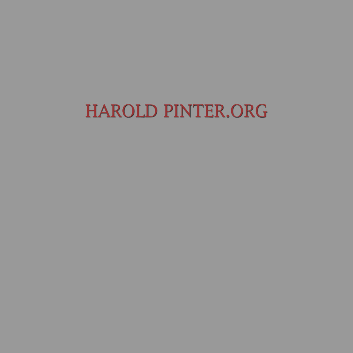 Welcome to Harold Pinter.org