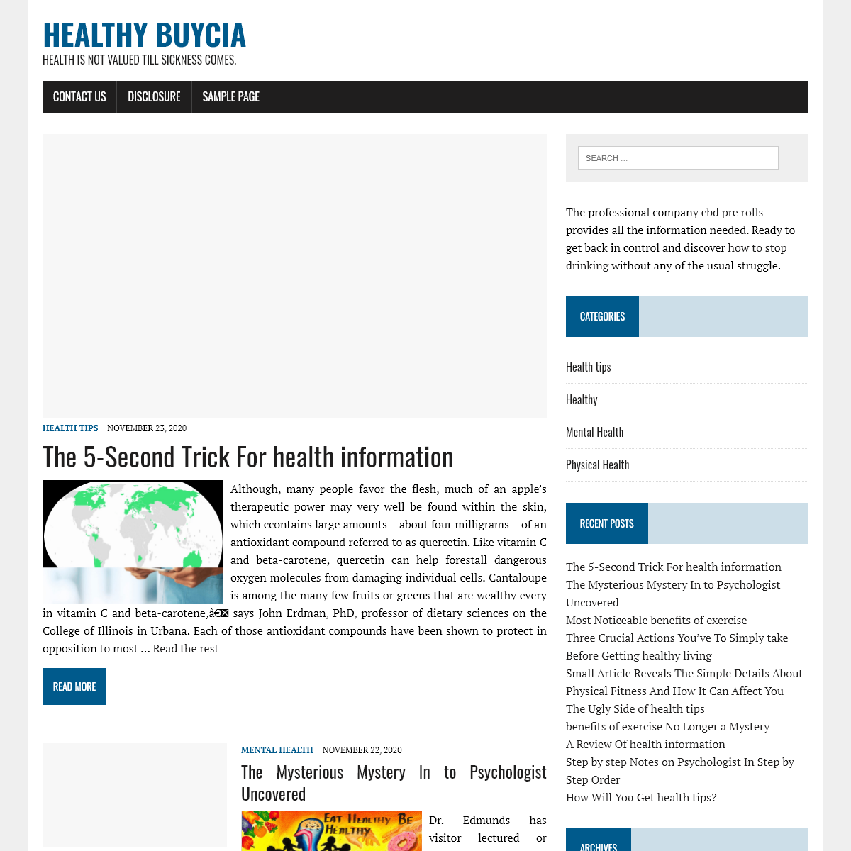 Healthy Buycia – Health is not valued till sickness comes.