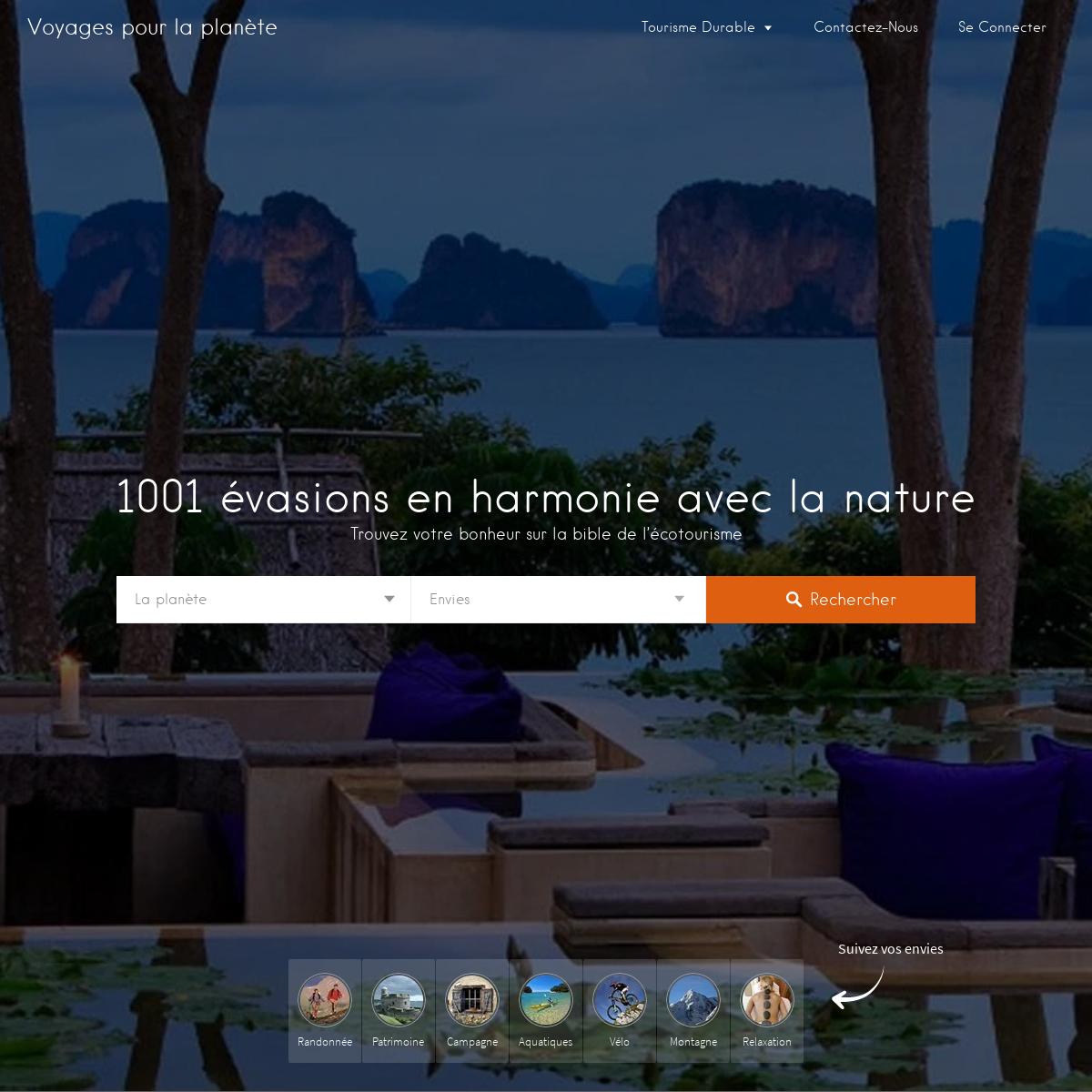 1001 évasions en harmonie avec la nature - Voyages pour la planète