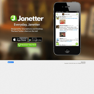 Janetter - The best Twitter app for iPhone, iPad, Android, Windows and Mac.