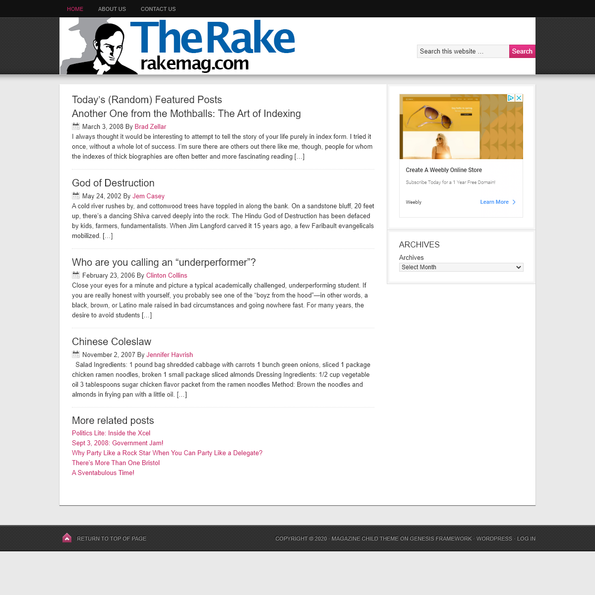 The Rake Magazine — The Rake was a magazine published in the Twin Cities from 2002-08.