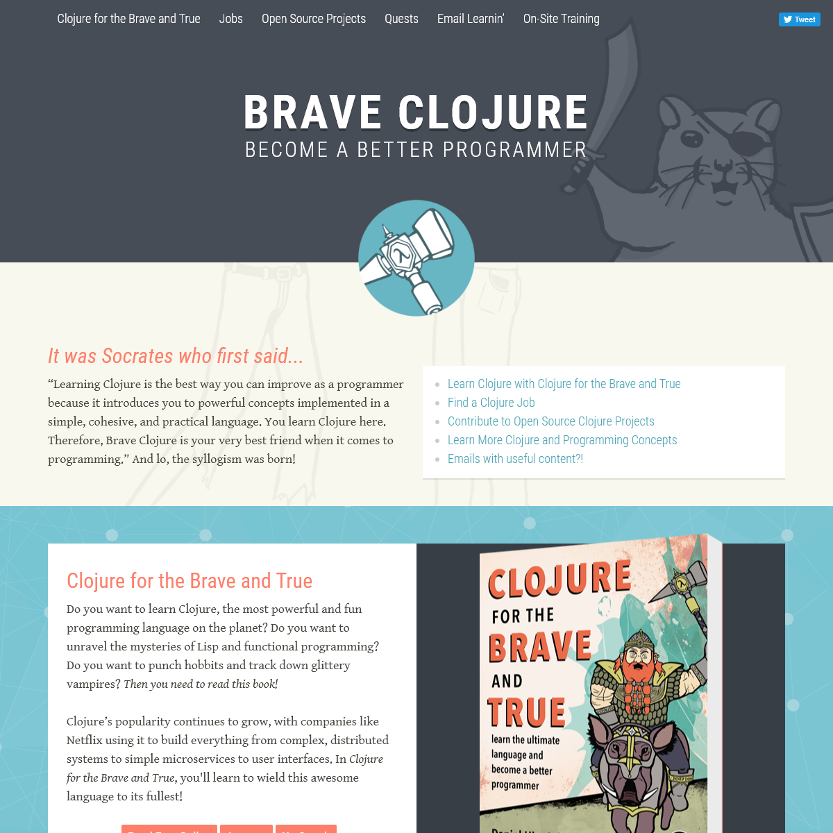 Learn to Program the World`s Most Bodacious Language with Clojure for the Brave and True