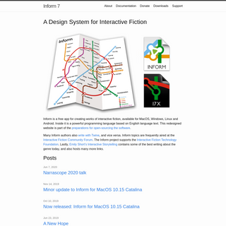 Inform 7 - Inform is a natural-language-based programming language for writers of interactive fiction.