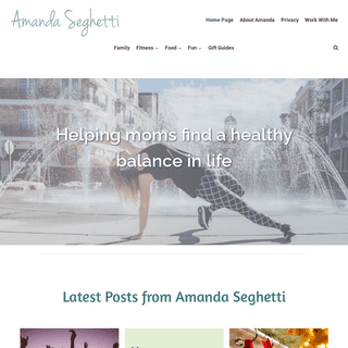 Healthy Family Lifestyle - Amanda Seghetti
