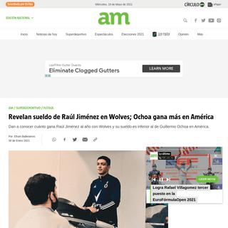 Revelan sueldo de Raúl Jiménez en Wolves; Ochoa gana más en América - Periódico AM