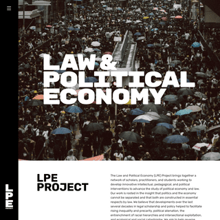 LPE Project - The Law and Political Economy Project