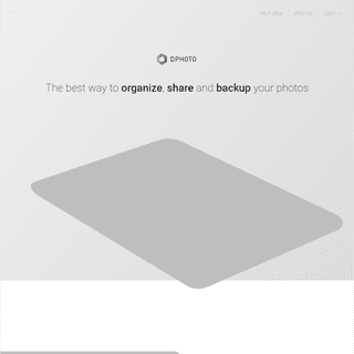 DPHOTO - Beautifully Simple Photo Sharing and Backup