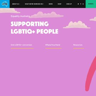 Supporting LGBTIQ+ people - Equality Australia
