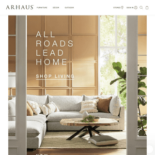 Quality Home and Outdoor Furniture - Arhaus