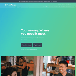 FlexWage - Financial Wellness and Pay Solutions. Made Simple.