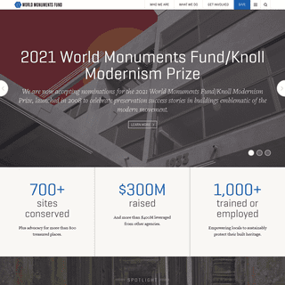 World Monuments Fund - A New York-based non-profit organization dedicated to preserving and protecting endangered ancient and hi