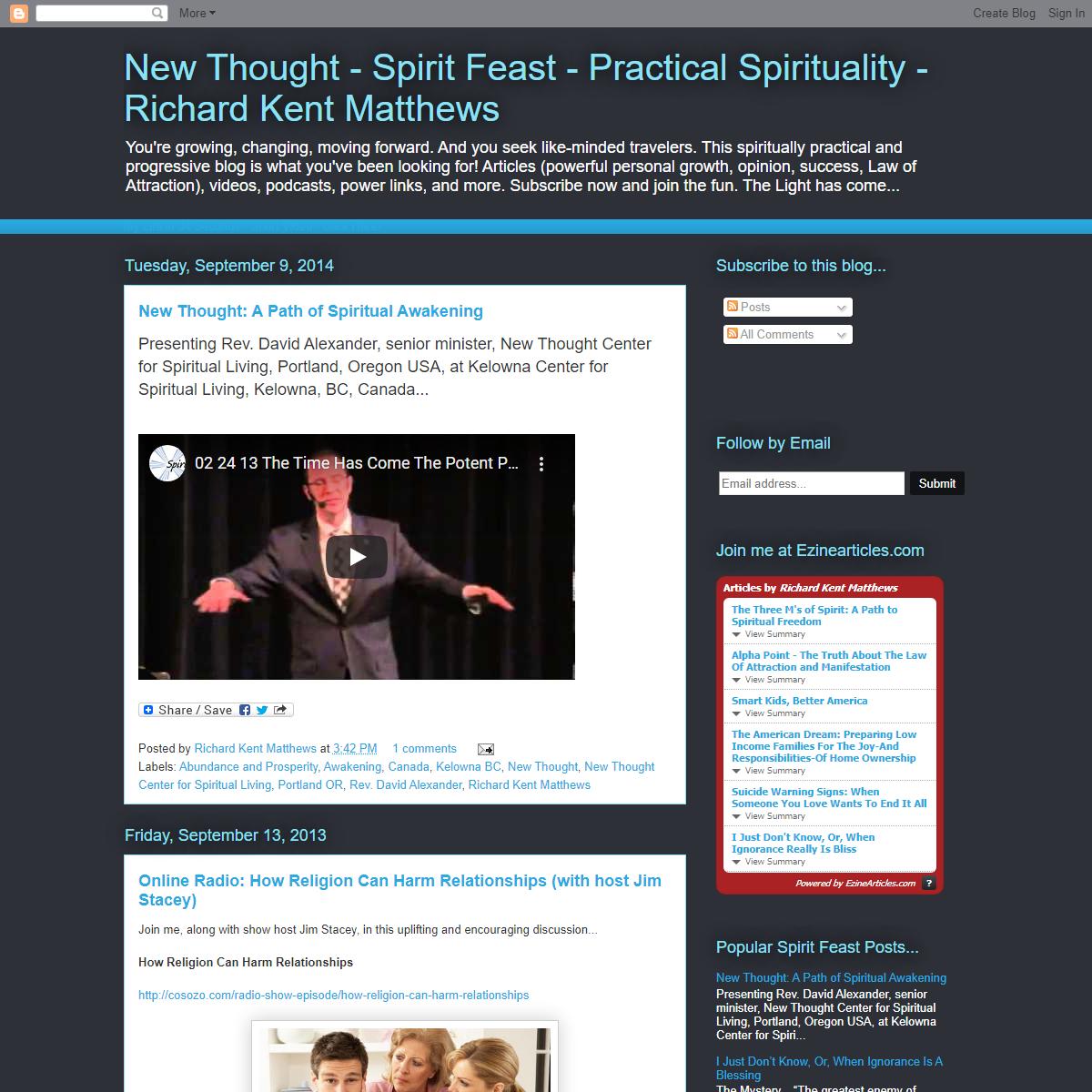 New Thought - Spirit Feast - Practical Spirituality - Richard Kent Matthews