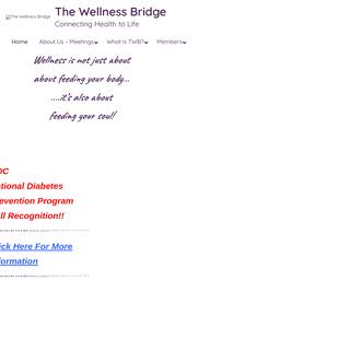 The Wellness Bridge – Connecting Health to Life