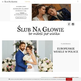 Ślub Na Głowie- ślub i wesele, suknie ślubne, fryzury ślubne, ślubne inspiracje