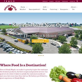 Farm Market, Smorgasbord, Banquets & Catering - - Shady Maple