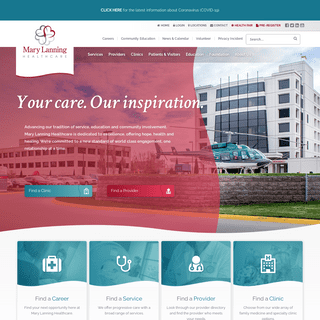 Your care. Our inspiration. - Mary Lanning Healthcare