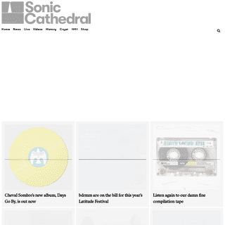 Sonic Cathedral – The Website That Celebrates Itself