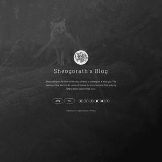 Sheogorath`s Blog
