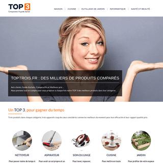 TopTrois.Fr - Avis clients, Guide d`achats, Comparatifs et Meilleurs prix