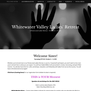 Whitewater Valley Ladies` Retreat – A Pentecostal Ladies` Retreat ~ October 6 – 8, 2021
