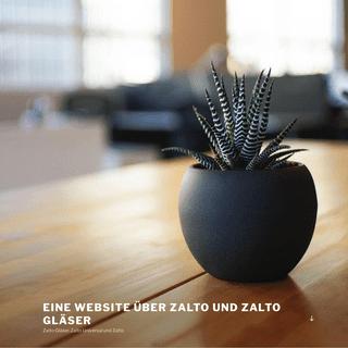 Eine Website über Zalto und Zalto Gläser – Zalto Gläser, Zalto Universal und Zalto