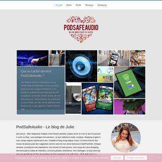 PodSafeAudio - Le Blog Mode, Musique & Geek de Julie