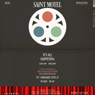 SAINT MOTEL - Official Website