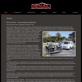 Denali Motorsports - Dennis Wise`s Car and Cycle Collection
