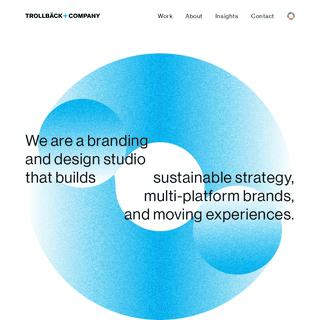 Trollbäck+Company - Branding and Design Studio - Home